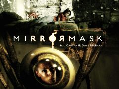 MirrorMask — written by Neil Gaiman and directed by Dave McKean