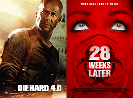 Die Hard 4.0, 28 Weeks Later