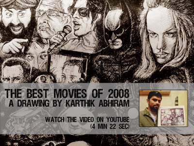 The Best Movies of 2008 [Drawing by Karthik Abhiram] — View the video on YouTube
