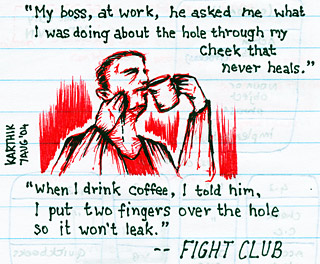 "Fight Club ""Coffee"" — Drawing by Karthik Abhiram"