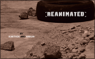"""Reanimated"" by Karthik & Varun Abhiram -- the titlepic (by Varun)"