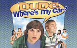 Dude, Where's My Car? — Movie Review by Karthik